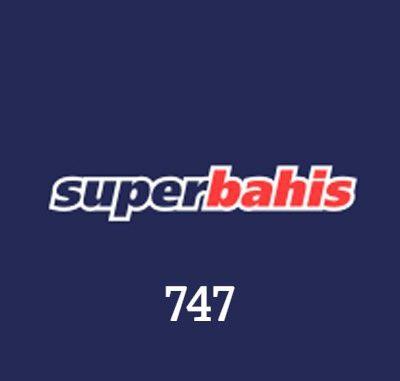 Süperbahis 747