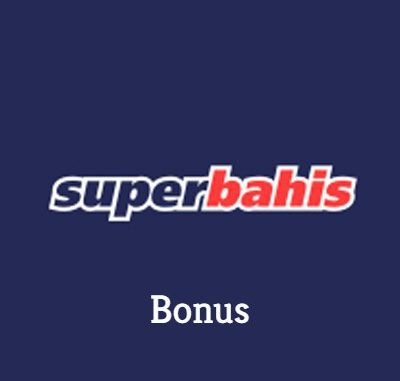 Süperbahis Bonus