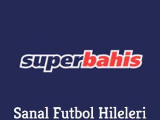 Süperbahis Sanal Futbol Hileleri